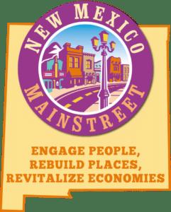 New Mexico MainStreet: Engage People, Rebuild Places, Revitalize Economies